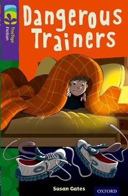 Oxford Reading Tree TreeTops Fiction: Level 11 More Pack A: Dangerous Trainers - Oxford Reading Tree TreeTops Fiction (Paperback)