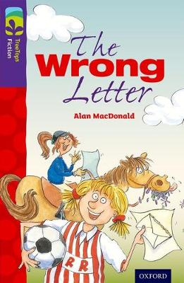 Oxford Reading Tree TreeTops Fiction: Level 11 More Pack A: The Wrong Letter - Oxford Reading Tree TreeTops Fiction (Paperback)