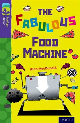 Oxford Reading Tree TreeTops Fiction: Level 11 More Pack B: The Fabulous Food Machine - Oxford Reading Tree TreeTops Fiction (Paperback)