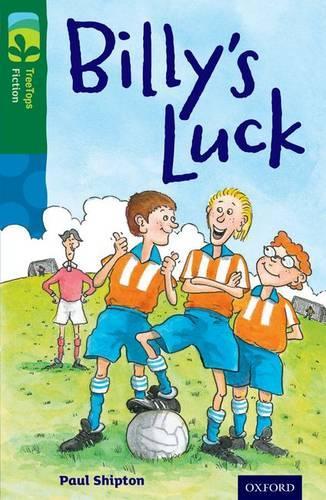 Oxford Reading Tree TreeTops Fiction: Level 12 More Pack A: Billy's Luck - Oxford Reading Tree TreeTops Fiction (Paperback)