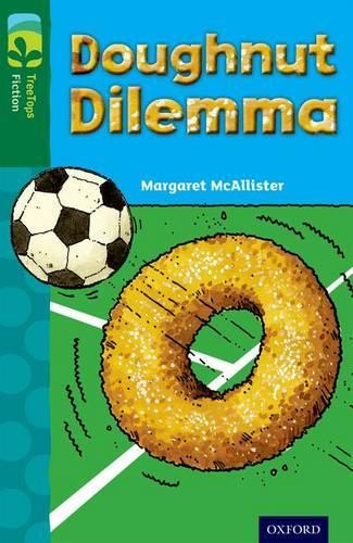 Oxford Reading Tree TreeTops Fiction: Level 12 More Pack C: Doughnut Dilemma - Oxford Reading Tree TreeTops Fiction (Paperback)