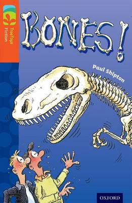 Oxford Reading Tree TreeTops Fiction: Level 13 More Pack A: Bones! - Oxford Reading Tree TreeTops Fiction (Paperback)