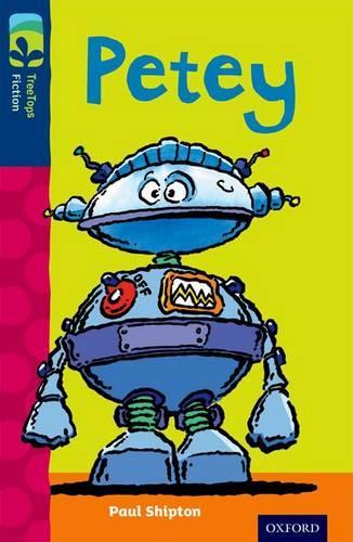 Oxford Reading Tree TreeTops Fiction: Level 14: Petey - Oxford Reading Tree TreeTops Fiction (Paperback)