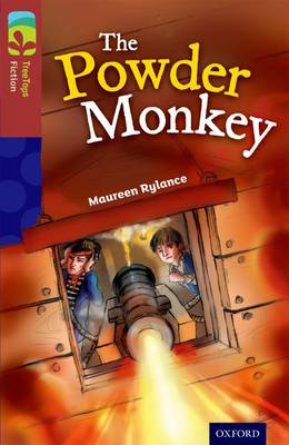 Oxford Reading Tree TreeTops Fiction: Level 15: The Powder Monkey - Oxford Reading Tree TreeTops Fiction (Paperback)