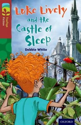 Oxford Reading Tree TreeTops Fiction: Level 15 More Pack A: Luke Lively and the Castle of Sleep - Oxford Reading Tree TreeTops Fiction (Paperback)