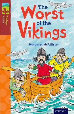 Oxford Reading Tree TreeTops Fiction: Level 15 More Pack A: The Worst of the Vikings - Oxford Reading Tree TreeTops Fiction (Paperback)