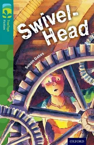 Oxford Reading Tree TreeTops Fiction: Level 16: Swivel-Head - Oxford Reading Tree TreeTops Fiction (Paperback)