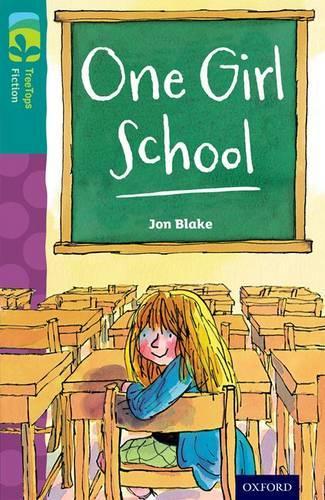 Oxford Reading Tree TreeTops Fiction: Level 16 More Pack A: One Girl School - Oxford Reading Tree TreeTops Fiction (Paperback)