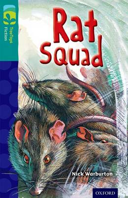 Oxford Reading Tree TreeTops Fiction: Level 16 More Pack A: Rat Squad - Oxford Reading Tree TreeTops Fiction (Paperback)