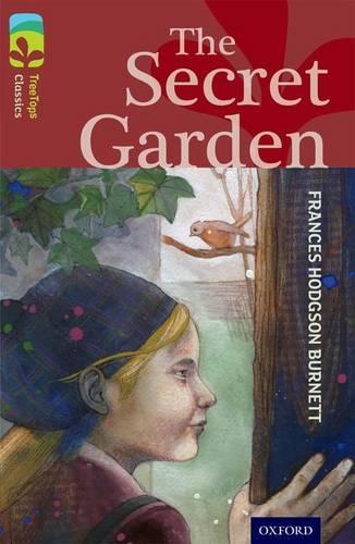 Oxford Reading Tree TreeTops Classics: Level 15: The Secret Garden - Oxford Reading Tree TreeTops Classics (Paperback)