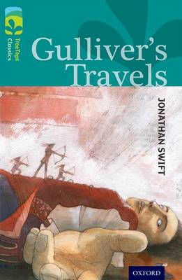 Oxford Reading Tree TreeTops Classics: Level 16: Gulliver's Travels - Oxford Reading Tree TreeTops Classics (Paperback)