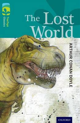 Oxford Reading Tree TreeTops Classics: Level 16: The Lost World - Oxford Reading Tree TreeTops Classics (Paperback)