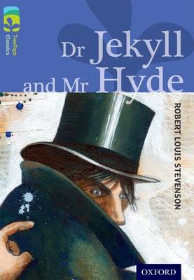 Oxford Reading Tree TreeTops Classics: Level 17 More Pack A: Dr Jekyll and Mr Hyde - Oxford Reading Tree TreeTops Classics (Paperback)