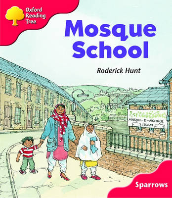 Oxford Reading Tree: Level 4: Sparrows: Mosque School (Paperback)