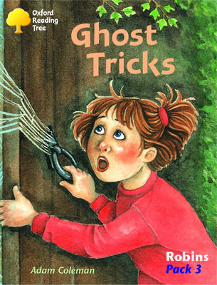 Oxford Reading Tree: Robins Pack 3: Ghost Tricks (Paperback)