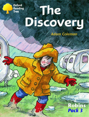 Oxford Reading Tree: Levels 6-10: Robins: the Discovery (Pack 3) (Paperback)