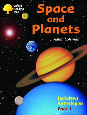 Oxford Reading Tree: Levels 8-11: Jackdaws: Pack 1: Space and Planets (Paperback)