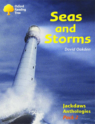 Oxford Reading Tree: Levels 8-11: Jackdaws: Pack 2: Seas and Storms (Paperback)