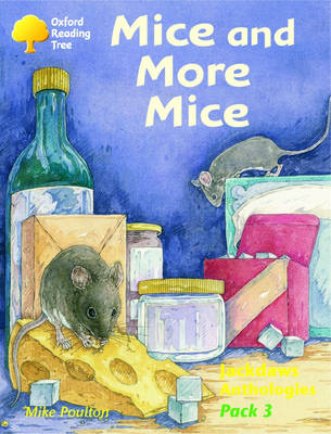 Oxford Reading Tree: Levels 8-11: Jackdaws: Pack 3: Mice and More Mice (Paperback)