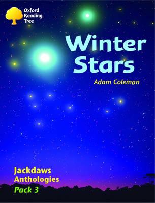 Oxford Reading Tree: Levels 8-11: Jackdaws Anthologies: Winter Stars (Pack 3) (Paperback)