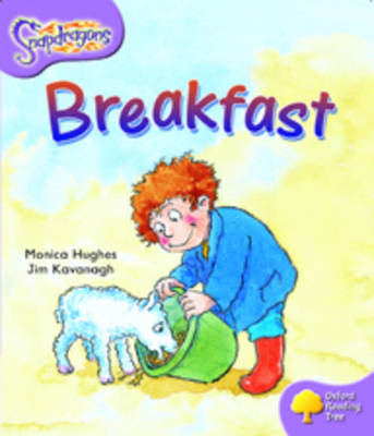 Oxford Reading Tree: Level 1+: Snapdragons: Breakfast - Oxford Reading Tree (Paperback)