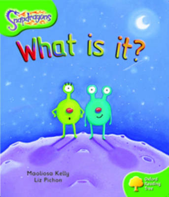 Oxford Reading Tree: Level 2: Snapdragons: What Is It? - Oxford Reading Tree (Paperback)