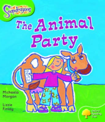 Oxford Reading Tree: Level 2: Snapdragons: The Animal Party - Oxford Reading Tree (Paperback)