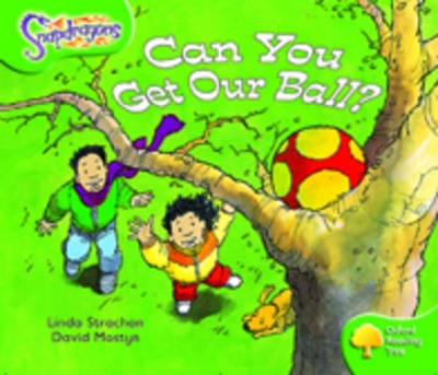 Oxford Reading Tree: Level 2: Snapdragons: Can You Get Our Ball? - Oxford Reading Tree (Paperback)