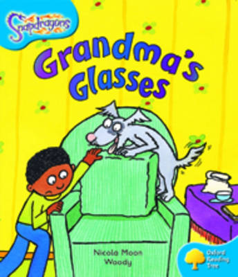 Oxford Reading Tree: Level 3: Snapdragons: Grandma's Glasses - Oxford Reading Tree (Paperback)