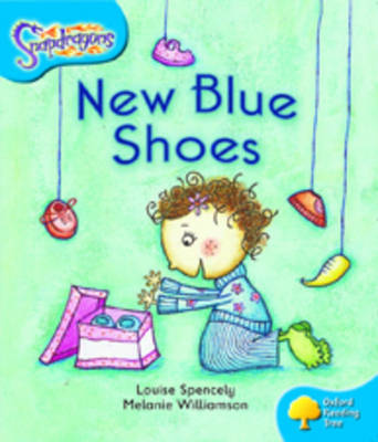 Oxford Reading Tree: Level 3: Snapdragons: New Blue Shoes - Oxford Reading Tree (Paperback)
