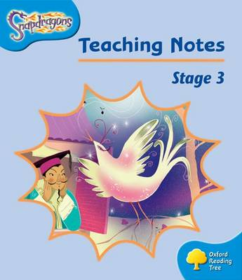 Oxford Reading Tree: Level 3: Snapdragons: Teaching Notes (Paperback)