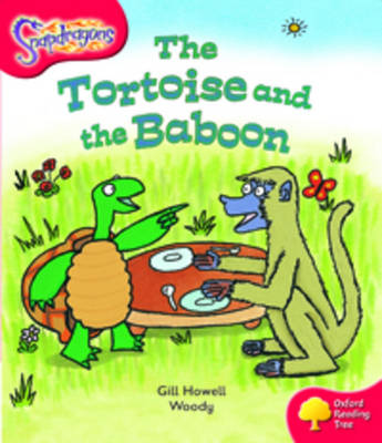 Oxford Reading Tree: Level 4: Snapdragons: The Tortoise and the Baboon - Oxford Reading Tree (Paperback)