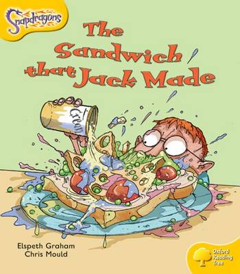 Oxford Reading Tree: Level 5: Snapdragons: The Sandwich That Jack Made - Oxford Reading Tree (Paperback)