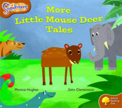 Oxford Reading Tree: Level 8: Snapdragons: More Little Mouse Deer Tales - Oxford Reading Tree (Paperback)