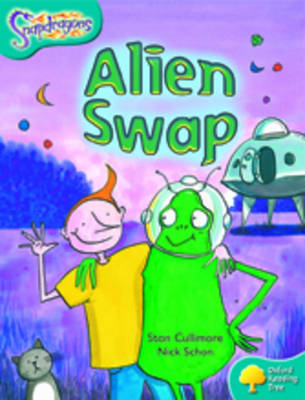 Oxford Reading Tree: Level 9: Snapdragons: Alien Swap - Oxford Reading Tree (Paperback)
