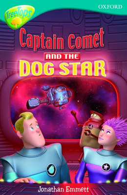Oxford Reading Tree: Level 9: Treetops Fiction More Stories A: Captain Comet and the Dog Star (Paperback)