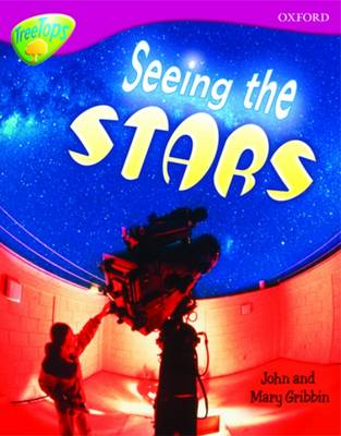 Oxford Reading Tree: Level 10A: TreeTops More Non-Fiction: Seeing the Stars - Oxford Reading Tree (Paperback)
