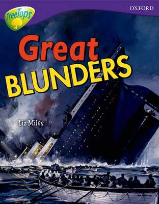 Oxford Reading Tree: Level 11A: TreeTops More Non-Fiction: Great Blunders - Oxford Reading Tree (Paperback)