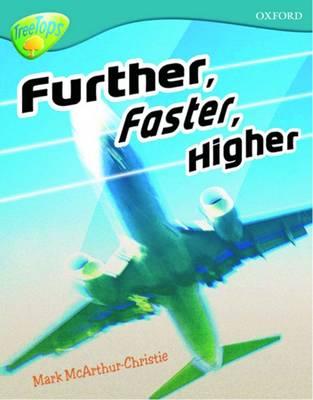 Oxford Reading Tree: Level 9: TreeTops Non-Fiction: Further, Faster, Higher - Oxford Reading Tree (Paperback)