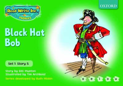 Read Write Inc  Phonics: Green Set 1 Storybooks: Black Hat Bob - Read Write  Inc  Phonics (Paperback)