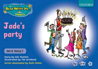 Read Write Inc. Phonics: Blue Set 6 Storybooks: Jade's Party - Read Write Inc. Phonics (Paperback)