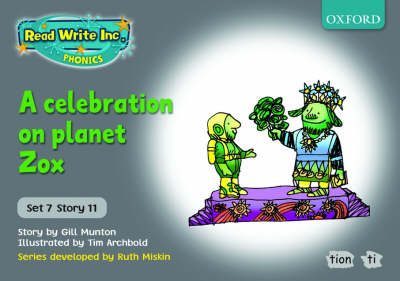Read Write Inc. Phonics: Grey Set 7 Storybooks: A Celebration on Planet Zox - Read Write Inc. Phonics (Paperback)
