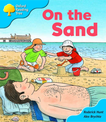 Oxford Reading Tree: Stage 3: Storybooks: on the Sand (Paperback)