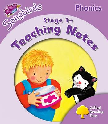 Oxford Reading Tree: Level 1+: Songbirds Phonics: Teaching Notes (Paperback)