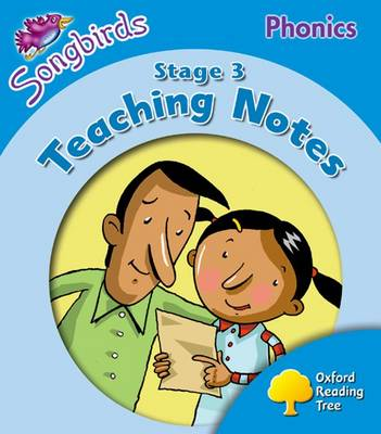 Oxford Reading Tree: Level 3: Songbirds Phonics: Teaching Notes (Paperback)