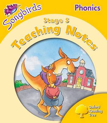 Oxford Reading Tree: Level 5: Songbirds Phonics: Teaching Notes (Paperback)