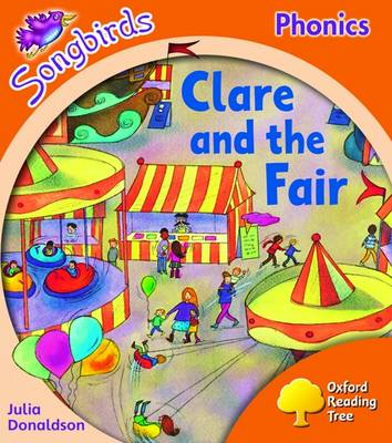 Oxford Reading Tree: Level 6: Songbirds: Clare and the Fair (Paperback)