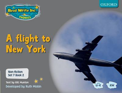 Read Write Inc. Phonics: Non-fiction Set 7 (Grey): A Flight to New York - Book 2 (Paperback)