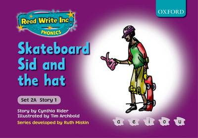 Read Write Inc. Phonics: Fiction Set 2A (purple): Skateboard Sid and the Hat (Paperback)