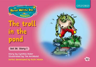 Read Write Inc. Phonics: Fiction Set 3A (pink): The Troll in the Pond (Paperback)